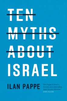 Ten Myths About Israel, Paperback Book