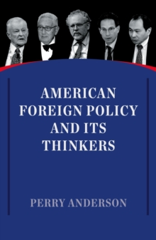 American Foreign Policy and its Thinkers, Paperback Book