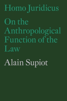 Homo Juridicus : On the Anthropological Function of the Law, Paperback Book