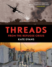 Threads : From the Refugee Crisis, Hardback Book