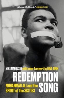 Redemption Song : Muhammad Ali and the Spirit of the Sixties, Paperback / softback Book