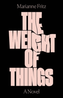 The Weight of Things, Paperback Book