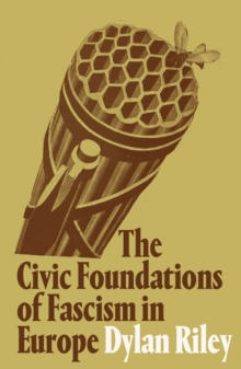 The Civic Foundations of Fascism in Europe, Paperback / softback Book