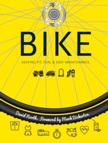 Bike : Fitness, Fun & Easy Maintenance, Spiral bound Book