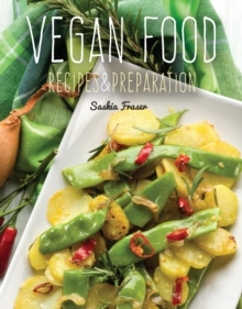 Vegan Food : Recipes & Preparation, Hardback Book