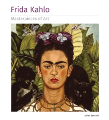 Frida Kahlo Masterpieces of Art, Hardback Book