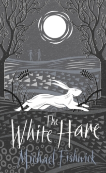 The White Hare, Hardback Book