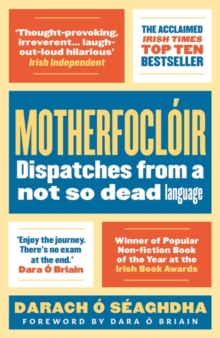 Motherfocloir : Dispatches from a not so dead language, Paperback / softback Book