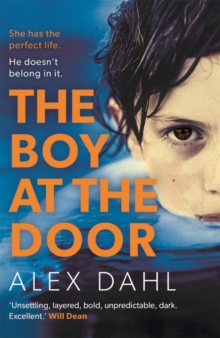 The Boy at the Door : A gripping psychological thriller full of twists you won't see coming, Paperback / softback Book