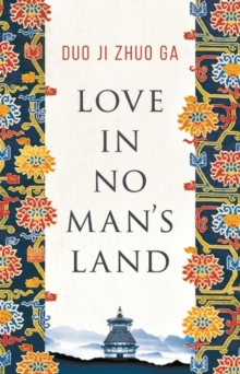 Love In No Man's Land, Hardback Book