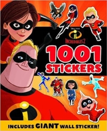 INCREDIBLES 2: 1001 Stickers, Paperback Book