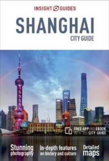 Insight Guides City Guide Shanghai, Paperback Book