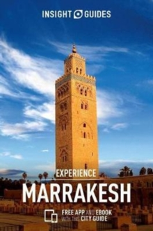Insight Guides Experience Marrakech, Paperback Book