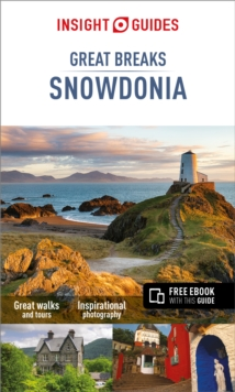 Insight Guides Great Breaks Snowdonia & North Wales, Paperback / softback Book