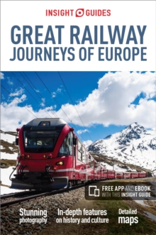 Insight Guides Great Railway Journeys of Europe (Travel Guide with Free eBook), Paperback / softback Book