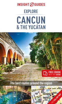 Insight Guides Explore Cancun & the Yucatan, Paperback / softback Book