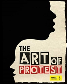 The Art of Protest, Hardback Book
