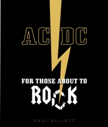 AC/DC : For Those About to Rock, Hardback Book