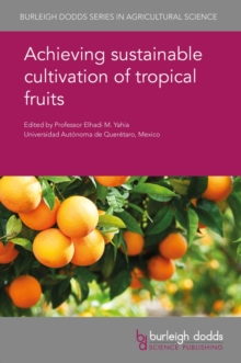 Achieving sustainable cultivation of tropical fruits, PDF eBook