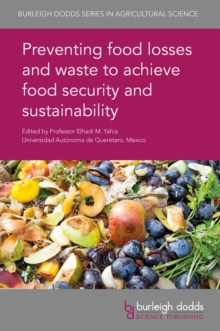 Preventing food losses and waste to achieve food security and sustainability, PDF eBook