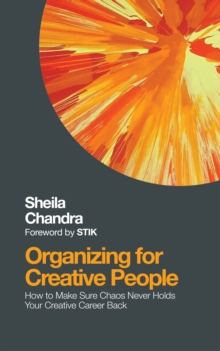 Organising for Creative People, Paperback Book