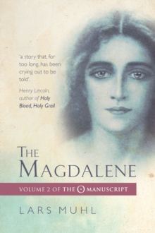 The Magdalene : The O Manucript Volume II, Paperback Book