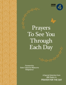 Prayers to See You Though Each Day, Paperback Book