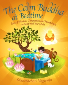 The Calm Buddha at Bedtime, Paperback Book