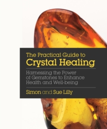 Practical Guide to Crystal Healing, Paperback Book