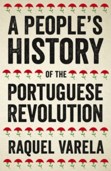 A People's History of the Portuguese Revolution, EPUB eBook