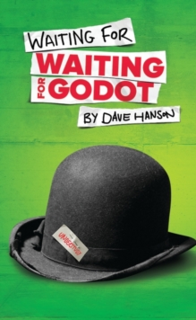 Waiting for Waiting for Godot, Paperback Book