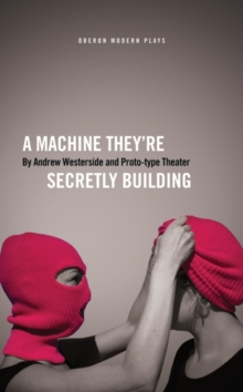 A Machine They're Secretly Building, Paperback Book
