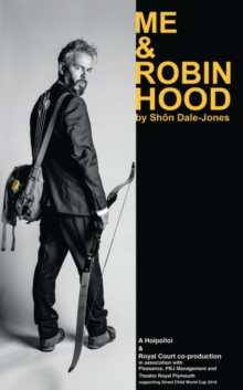 Me and Robin Hood, Paperback Book