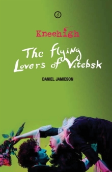 The Flying Lovers of Vitebsk, Paperback Book