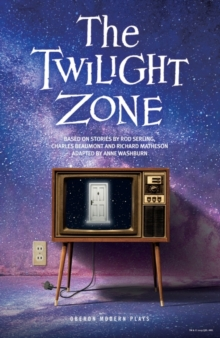 The Twilight Zone : Based on stories by Rod Serling, Charles Beaumont and Richard Matheson, Paperback Book