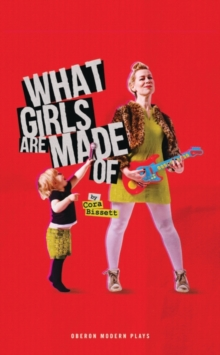 What Girls Are Made Of, Paperback / softback Book