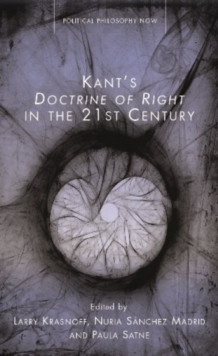 Kant's Doctrine of Right in the Twenty-first Century, Hardback Book