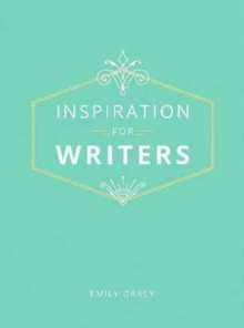 Inspiration for Writers, Hardback Book