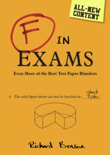 F in Exams : The Big Book of Test Paper Blunders, Paperback Book