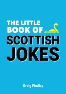 The Little Book of Scottish Jokes, Paperback Book