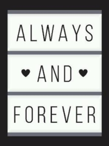 Always and Forever : Romantic Quotes about Love, Weddings and Marriage, Hardback Book