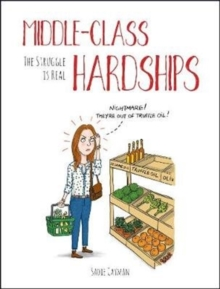 Middle-Class Hardships : The Struggle Is Real, Hardback Book