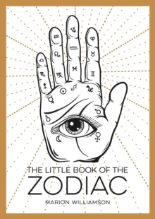 The Little Book of the Zodiac : An Introduction to Astrology, Paperback / softback Book