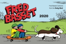 Fred Basset Yearbook 2020 : Witty Comic Strips from Britain's Best-Loved Basset Hound, Paperback / softback Book