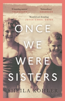 Once We Were Sisters, Paperback Book