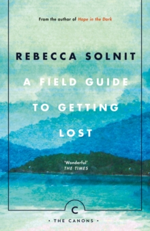 A Field Guide To Getting Lost, Paperback / softback Book
