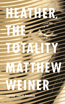 Heather, the Totality, Hardback Book