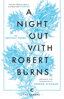 A Night Out with Robert Burns : The Greatest Poems, Paperback Book