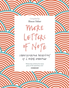 More Letters of Note : Correspondence Deserving of a Wider Audience, Paperback Book