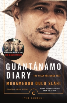 Guantanamo Diary : The Fully Restored Text, Paperback Book